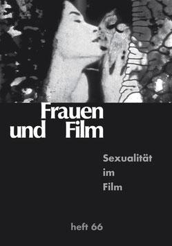 Frauen und Film, Heft 66: Sexualität im Film