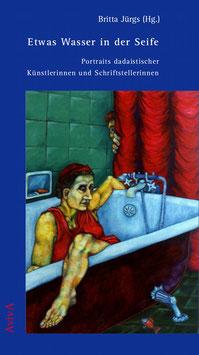 Jürgs, Britta: Etwas Wasser in der Seife