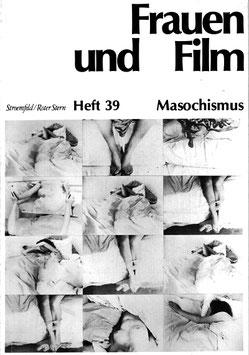 Frauen und Film, Heft 39: Masochismus