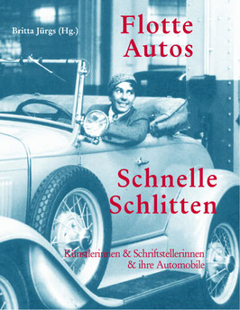 Jürgs, Britta (Hg.): Flotte Autos