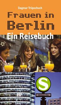 Trüpschuch, Dagmar: Frauen in Berlin