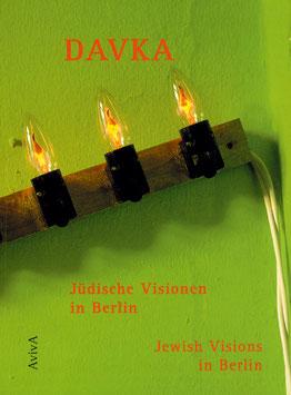 Meshulash Berlin: DAVKA