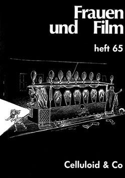 Frauen und Film, Heft 65: Celluloid & Co.
