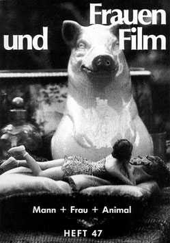 Frauen und Film, Heft 47: Mann + Frau + Animal