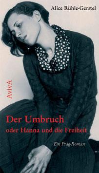 Rühle-Gerstel, Alice: Der Umbruch oder Hanna [...]