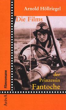 Höllriegel, Arnold: Die Films der Prinzessin Fantoche