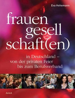 Hehemann, Eva: Frauengesellschaft(en)