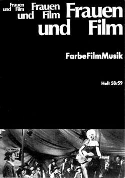Frauen und Film, Heft 58/59: FarbeFilmMusik