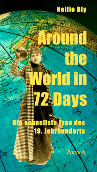 Bly, Nellie: Around the World in 72 Days