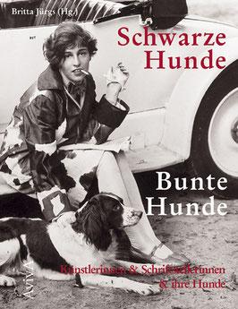 Jürgs, Britta (Hg.): Schwarze Hunde - Bunte Hunde