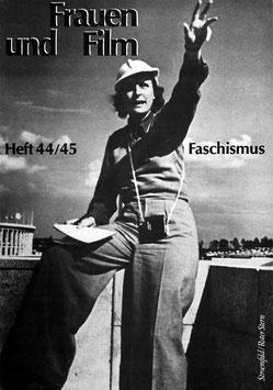 Frauen und Film, Heft 44/45: Zur Ästhetik des faschistischen Films
