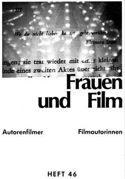 Frauen und Film, Heft 46: Autorenfilmer/Filmautorinnen