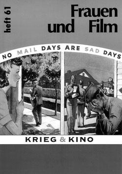 Frauen und Film, Heft 61: Krieg und Kino