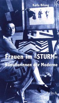 Bilang, Karla: Frauen im »STURM«. Künstlerinnen der Moderne