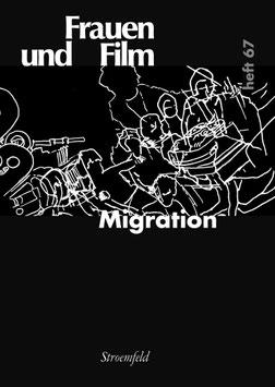 Frauen und Film, Heft 67: Migration