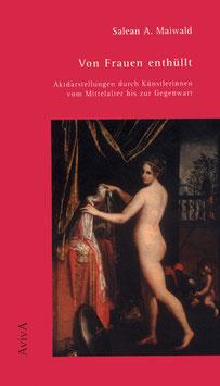 Maiwald, Salean A.: Von Frauen enthüllt