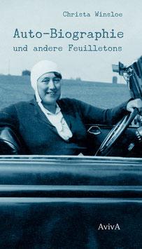 Winsloe, Christa: Auto-Biographie und andere Feuilletons