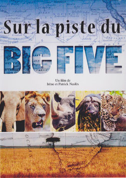 "Documentaire ""Sur la piste du BIG FIVE"""
