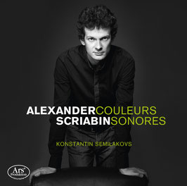Alexander SCRIABIN - Couleurs Sonores - Konstantin Semilakovs, piano