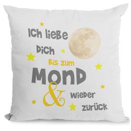 """Kissen """"Ich liebe Dich bis zum Mond und wieder zurück"""" 40 x 40 cm"""