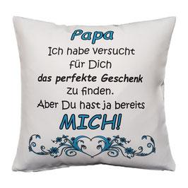 "Kissen ""Papa bestes Geschenk"" 40 x 40 cm"