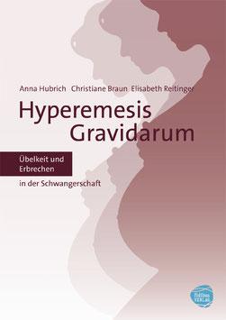 Hyperemesis Gravidarum - Übelkeit und Erbrechen in der Schwangerschaft