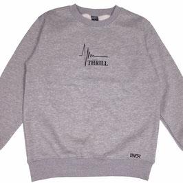 Thrill grey sweatshirt