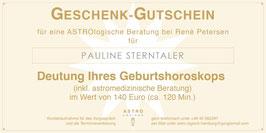 Geschenk-Gutschein für eine ASTROlogische Beratung zum Geburtshoroskop (inkl. astromedizinischer Beratung) im Wert von 140,- EUR (120 Min.)