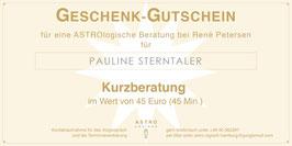 Geschenk-Gutschein für eine ASTROlogische Kurzberatung im Wert von 45,- EUR (45 Minuten)