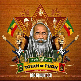 "Ras Kawintseb ""Touch of Tsion"""