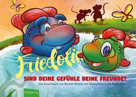 Friedolin: Sind deine Gefühle deine Freunde?