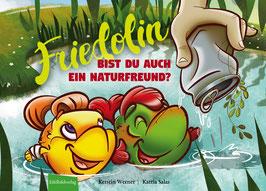 Friedolin: Bist du auch ein Naturfreund?