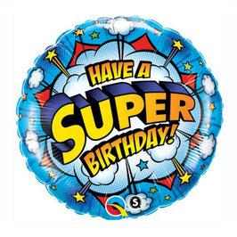 "Have a Super Birthday! Round Balloon - 18"" Foil"