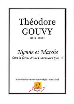Hymne et Marche dans la forme d'une Ouverture Opus 35 - Théodore Gouvy