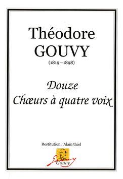 Douze choeurs à quatre voix mixtes - Théodore Gouvy