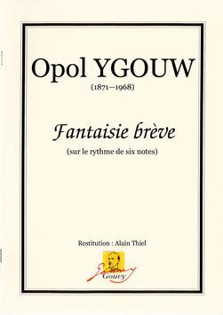 Fantaisie brève (sur le rythme de six notes) - Opol Ygouw (1871 - 1968)