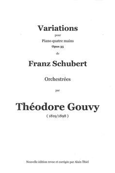 Variations pour piano 4 mains de Franz Schubert orchestrées par Théodore Gouvy
