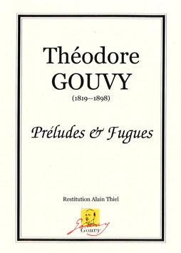Préludes & Fugues - Théodore Gouvy
