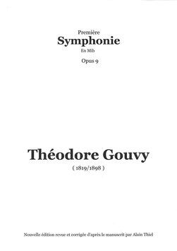Première Symphonie Opus 9 (EN LOCATION) - Théodore Gouvy