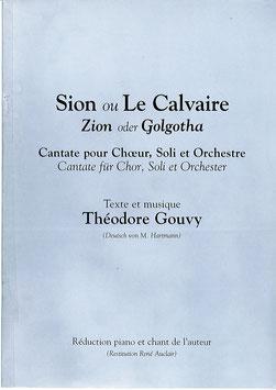 Sion ou Le Calvaire - Théodore Gouvy