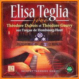 Elisa Teglia joue Théodore Dubois et Théodore Gouvy sur l'orgue de Hombourg-haut