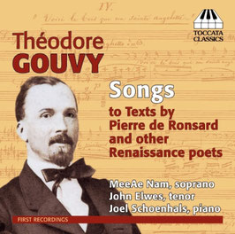 SONGS to texts by Pierre de Ronsard and other Renaissance Poets - Théodore Gouvy