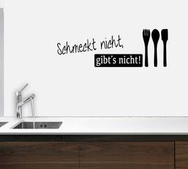 """""""Schmeckt nicht, gibt´s nicht!"""""""