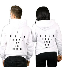 "2 x HOODIES ""I ONLY HAVE EYES FOR"" + WUNSCHNAME"