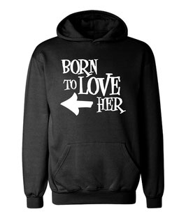 "Kapuzenpullover ""Born to Love her"" für Damen"