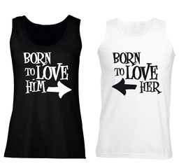 "2 x TANKTOP ""BORN TO LOVE HIM & HER"" DOPPELPACK"