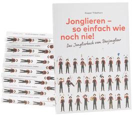 Jonglierbuch: Jonglieren lernen mit 3, 4 und 5 Bällen