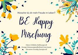 BE HAPPY Mischung - 10ml