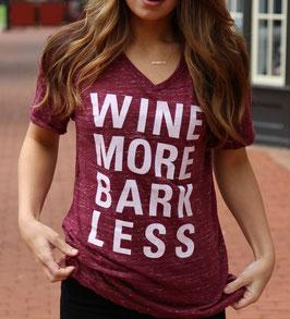 Wine More Bark Less Maroon Marble T-shirt V-neck