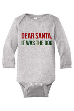 Dear Santa, It Was the Dog Long Sleeve Onesie